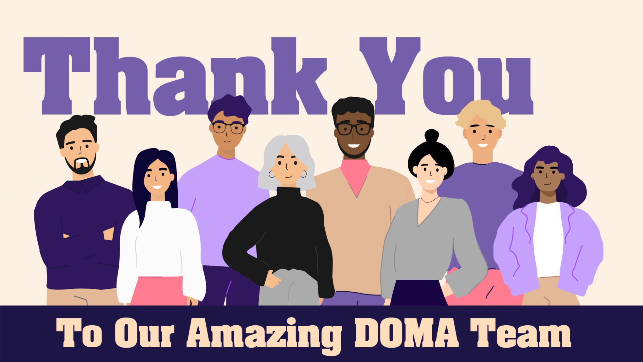 Thank you to our amazing DOMA team