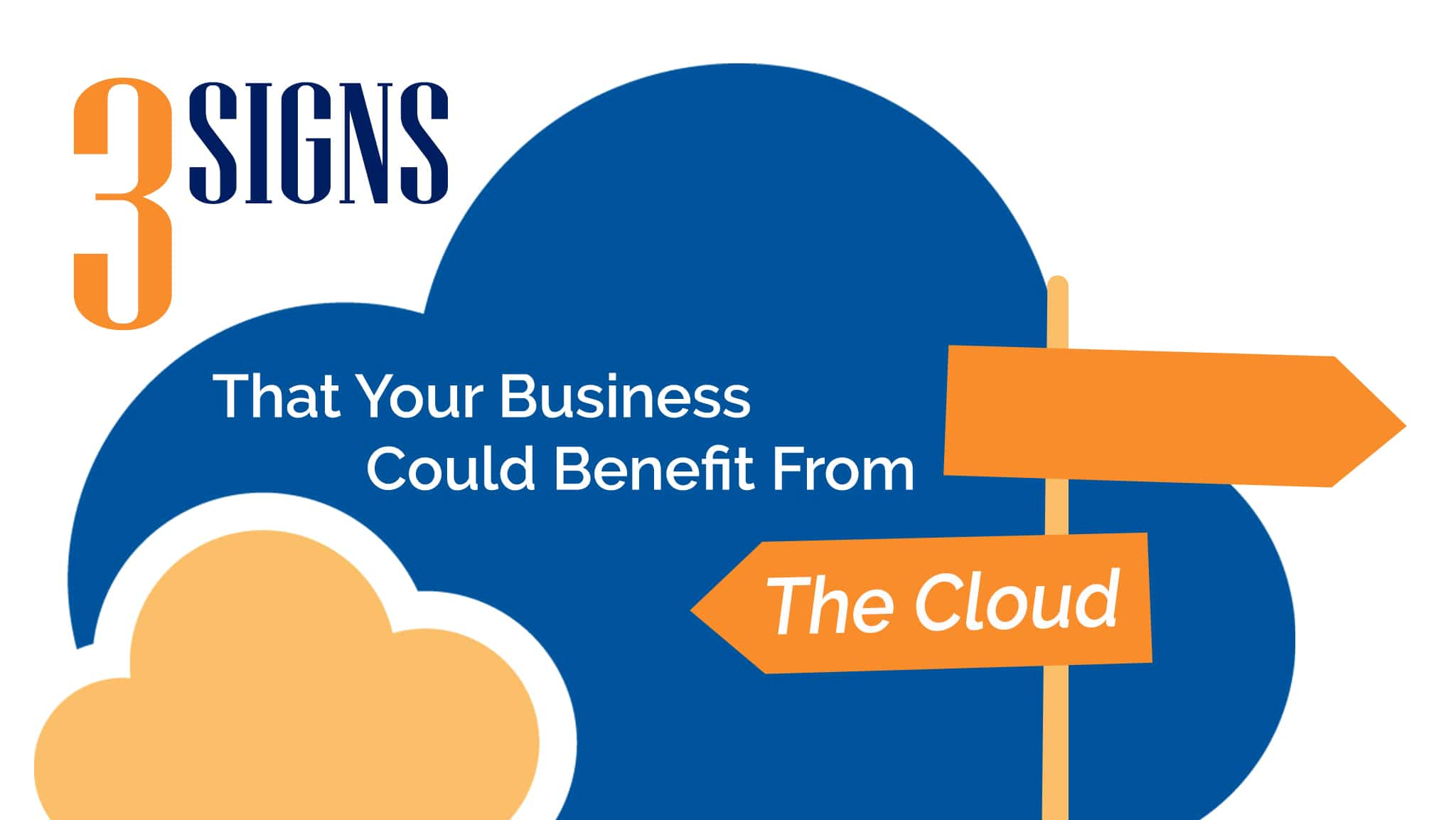 3 Signs That Your Business Could Benefit From The Cloud